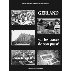 Gerland sur les traces de son passé