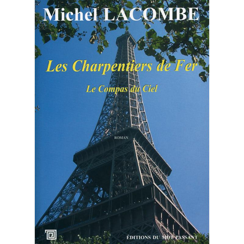 Les charpentiers de fer, tome 2 de Michel Lacombe