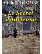 Le secret d'Adrienne de Michel Lacombe