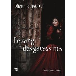 Le sang des gavassines d'Olivier Rebaudet
