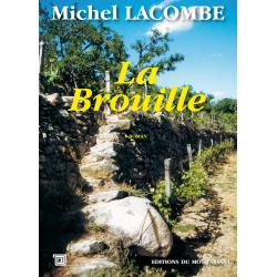 La brouille de Michel Lacombe