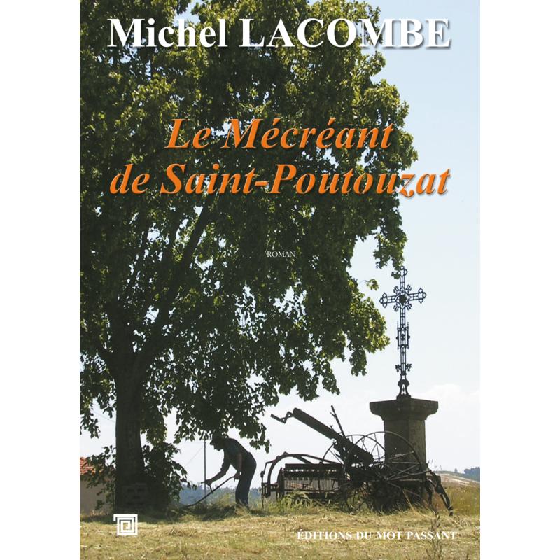 Le mécréant de Saint-Poutouzat de Michel Lacombe