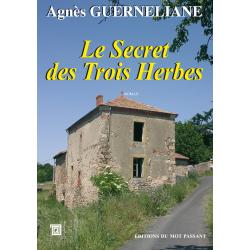Le secret des trois herbes d'Agnès Guerneliane
