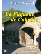 Le fugueur de Cabrière d'Olivier Zagli