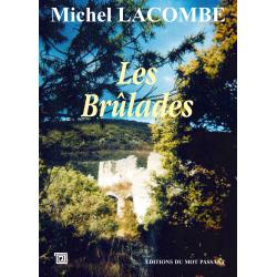 Les brûlades de Michel Lacombe