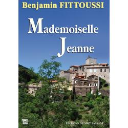 Mademoiselle Jeanne de Benjamin Fittoussi