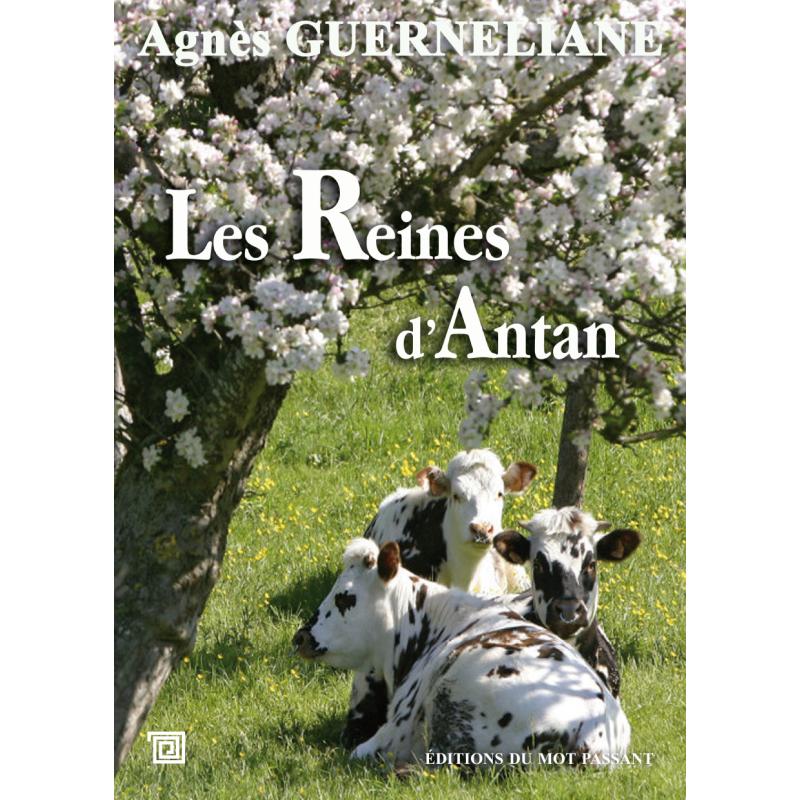Les Reines d'antan d'Agnès Guerneliane