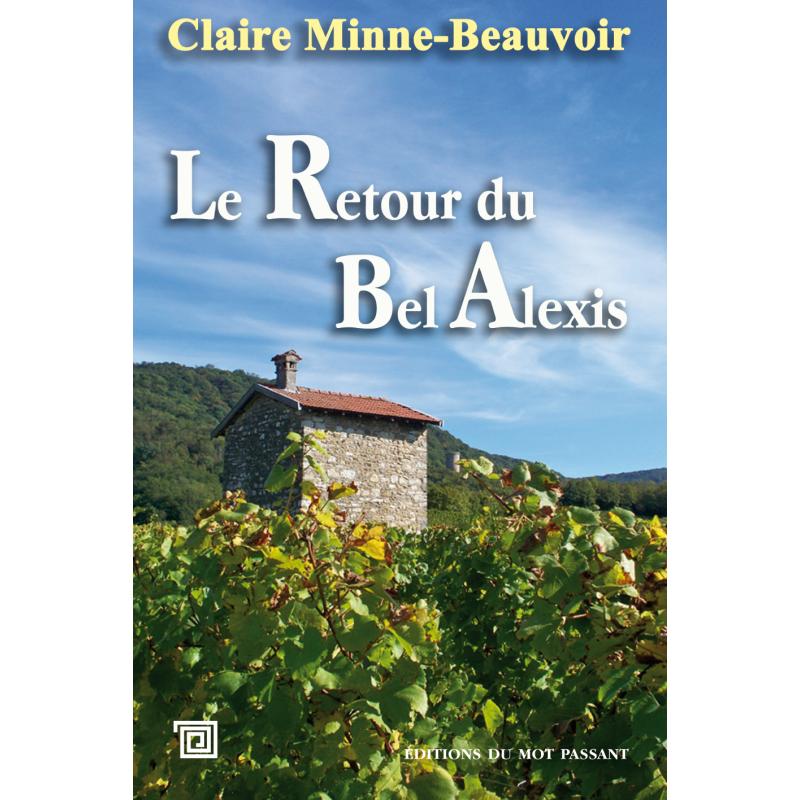 Le retour du bel Alexis de Claire Minne-Beauvoir