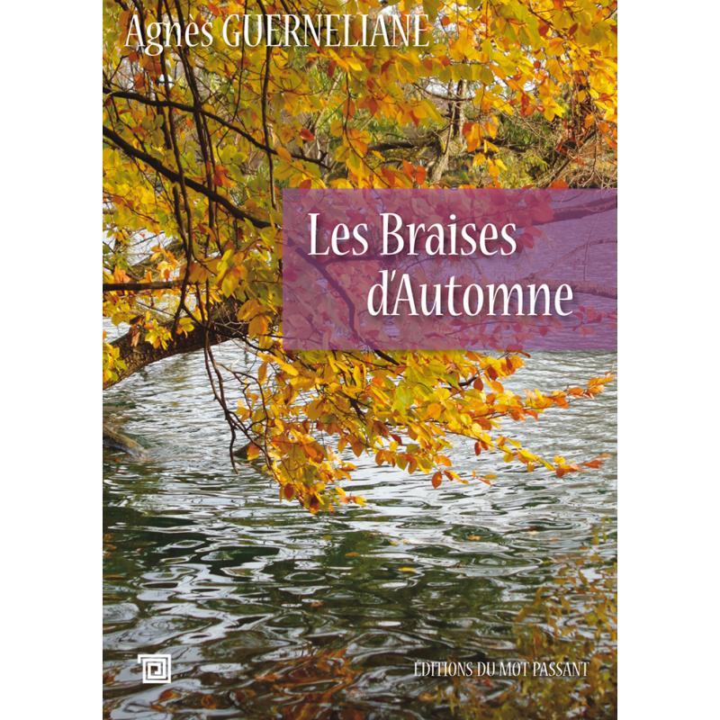 Les braises d'automne d'Agnès Guerneliane