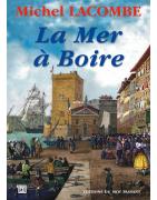 La mer à boire de Michel Lacombe