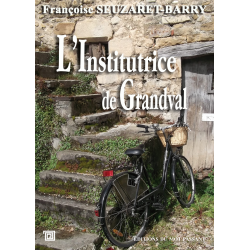 L'institutrice de Grandval de Françoise Seuzaret-Barry