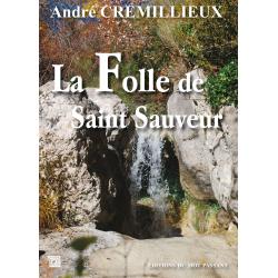 La folle de Saint-Sauveur d'André Crémillieux