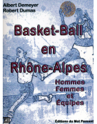 Basket-ball en rhône-alpes d'Albert Demeyer et Robert Dumas