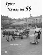Lyon les années 50 de Robert Luc