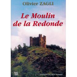 Le moulin de la redonde d'Olivier Zagli