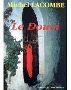 Le douvi de Michel Lacombe