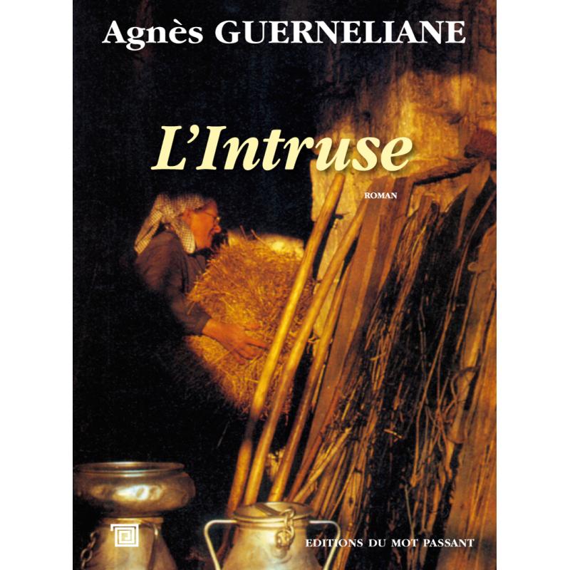 L'intruse d'Agnès Guerneliane