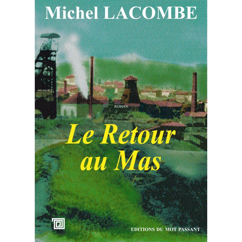 Le retour au mas de Michel Lacombe