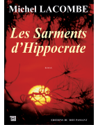 Les sarments dHippocrate de Michel Lacombe