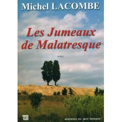 Les jumeaux de malatresque de Michel Lacombe