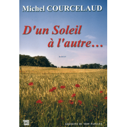 D'un soleil à l'autre de Michel Courcelaud