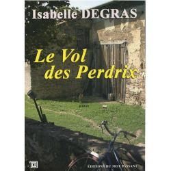 Le vol de perdrix d'Isabelle Degras