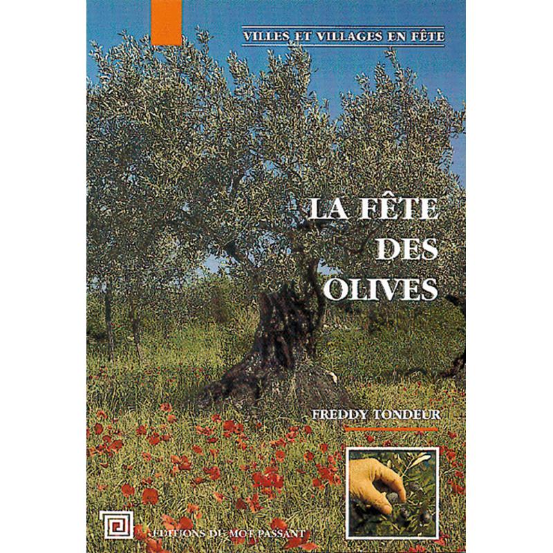 La fête des olives de Freddy Tondeur
