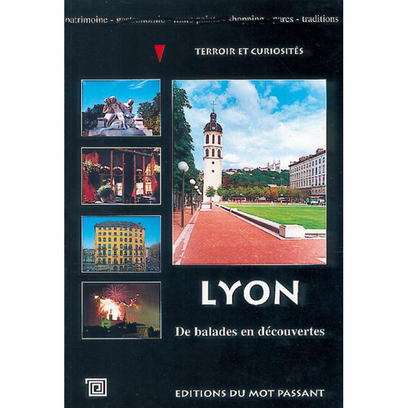 Lyon, de balades en découvertes