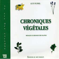 Chroniques végétales, messages et bienfaits des plantes