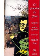 La Semaine du Gone de Robert Luc