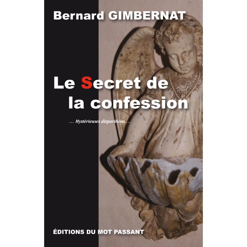 Le Secret de la confession de Bernard Gimbernat