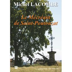 Le Mécréant de St Poutouzat...