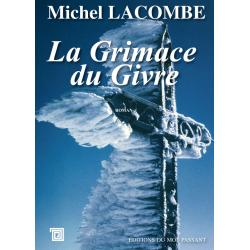 La Grimace du Givre (Ebook)...