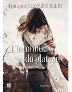 L'inconnue du plateau  Françoise Seuzaret-Barry