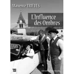 L'Influence des ombres -...