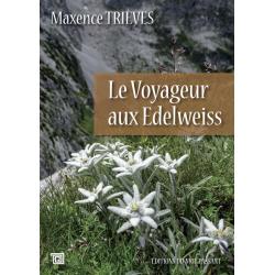 Le Voyageur aux Edelweiss -...
