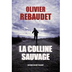 La Colline Sauvage (Ebook)...