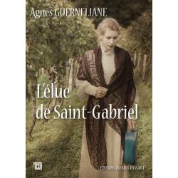 L'Elue de Saint-Gabriel -...