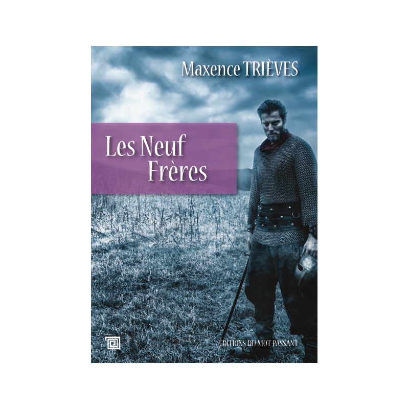 Les Neuf Frères - Maxence Trièves