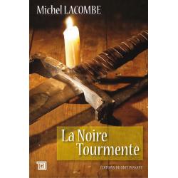 La noire tourmente de Michel Lacombe