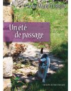 Un été de passage de Jean-Marie Terron