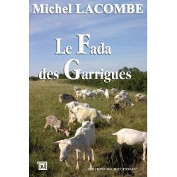 Le fada des garrigues de Michel Lacombe