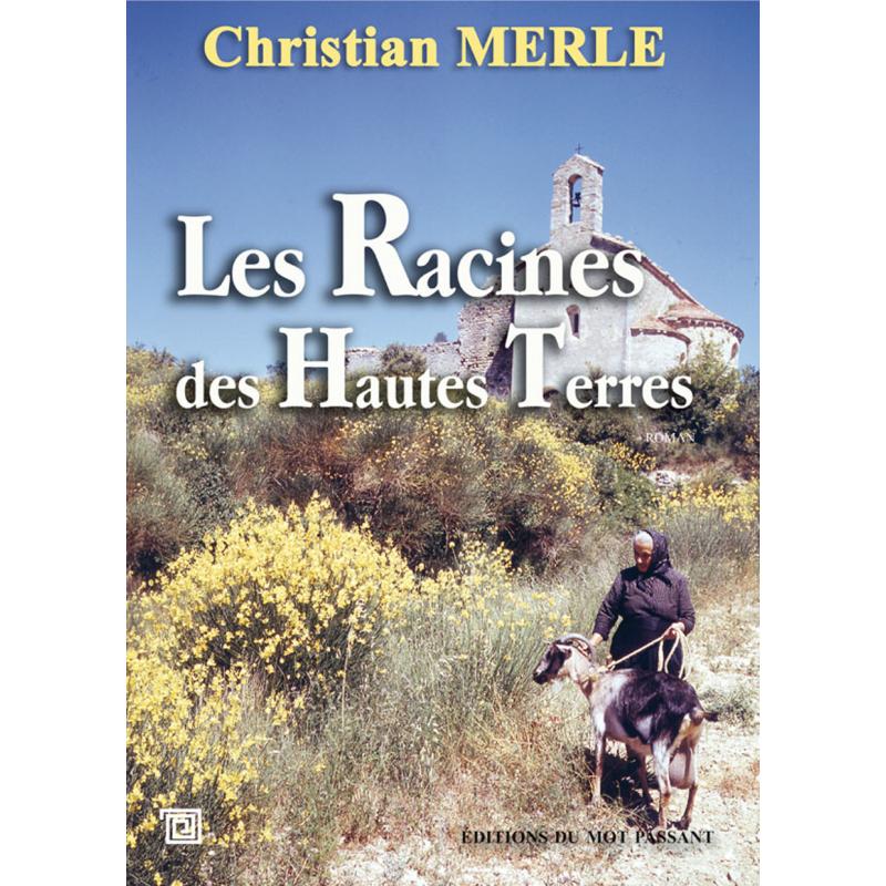 Les racines des hautes-terres de Christian Merle