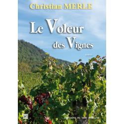 Le Voleur des Vignes -...