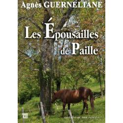 Les épousailles de paille d'Agnès Guerneliane