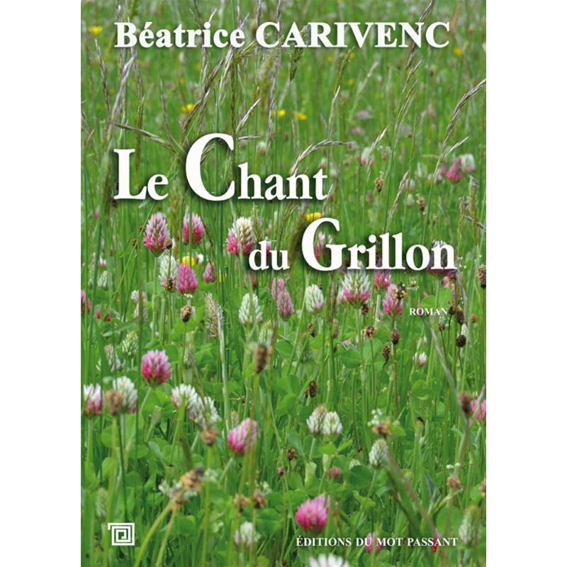 Le chant du grillon de Béatrice Carivenc
