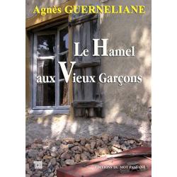 Le hamel aux vieux garçons d'Agnès Guerneliane