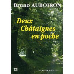 Deux Châtaignes en poche de Bruno Auboiron