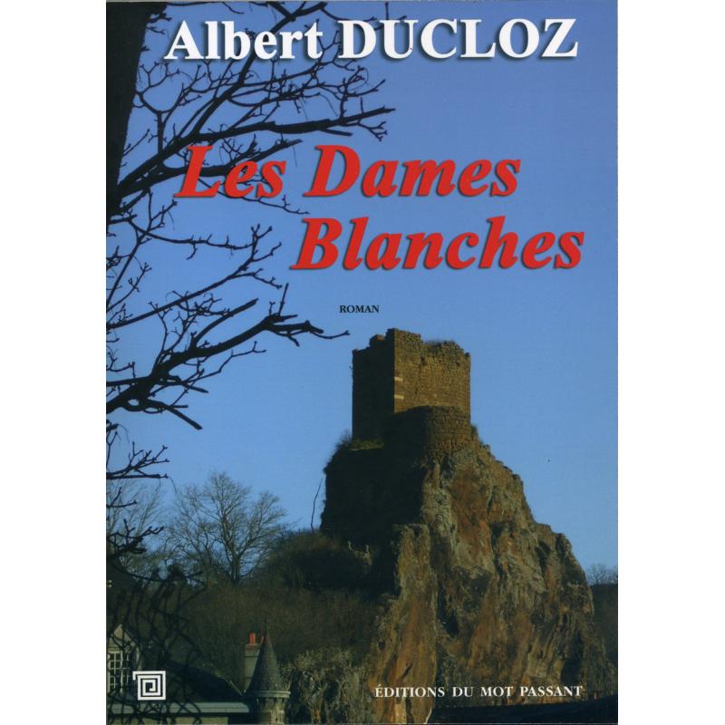 Les dames blanches d'Albert Ducloz