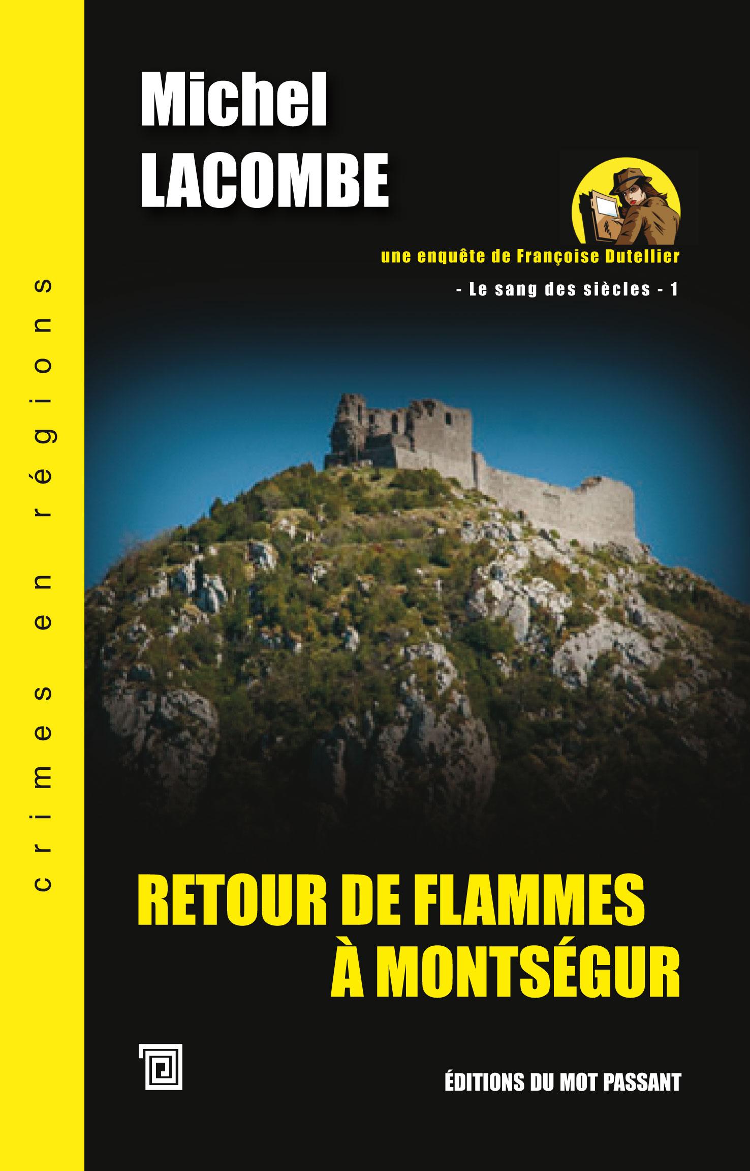 Retour de Flammes à Montségur